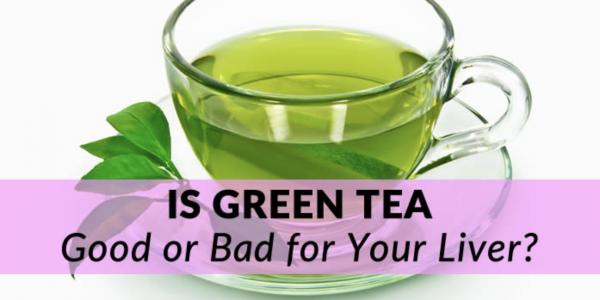 Green Tea - Drinking Green Tea Good or Bad