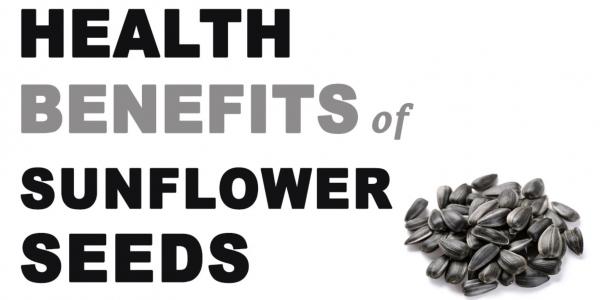 Sunflower Seeds -Health Benefits